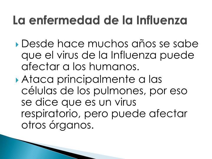 La enfermedad de la Influenza