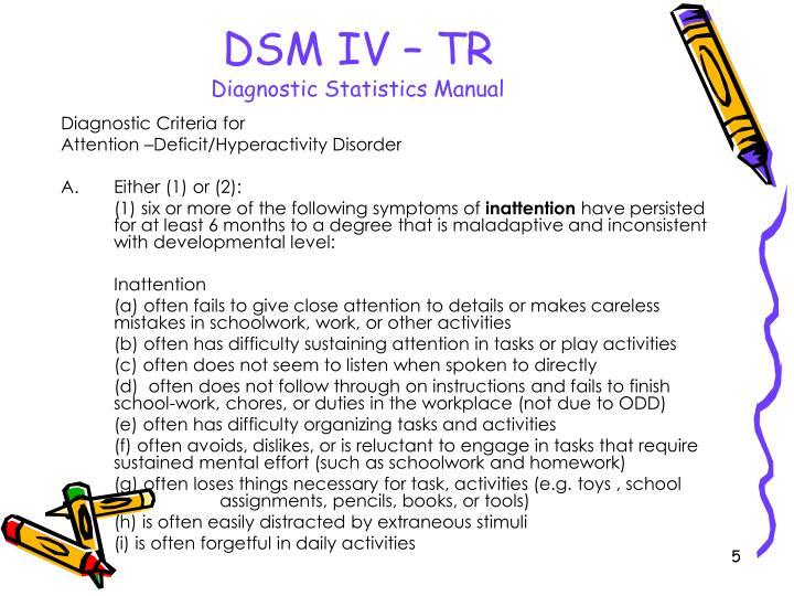 DSM IV – TR