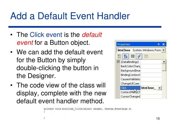 Add a Default Event Handler