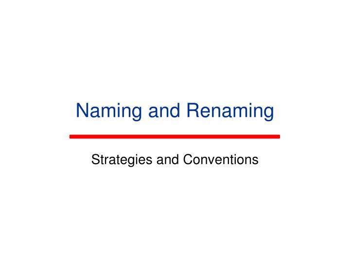 Naming and Renaming