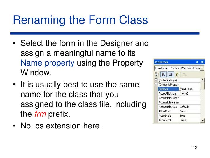 Renaming the Form Class