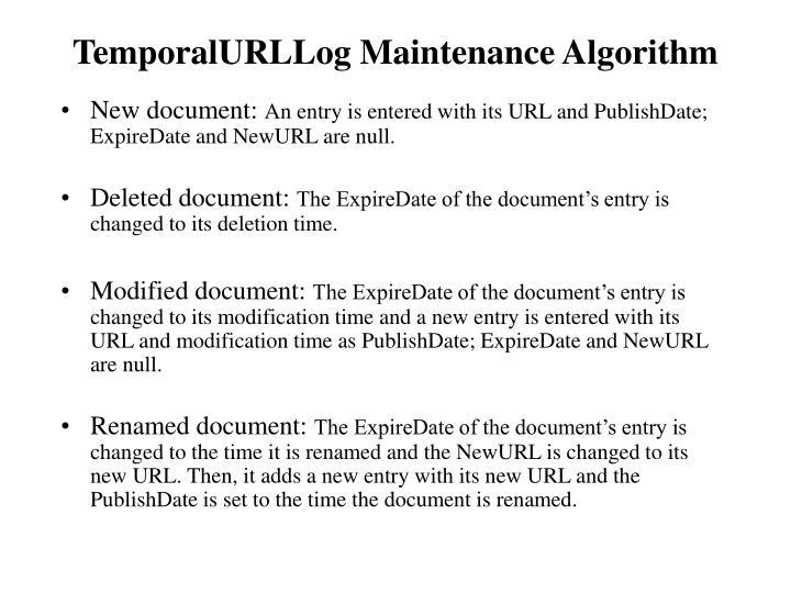 TemporalURLLog Maintenance Algorithm