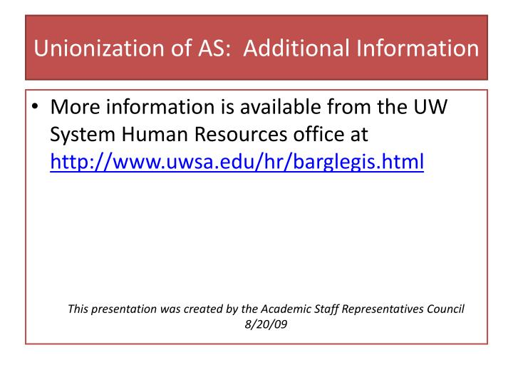 Unionization of AS:  Additional Information