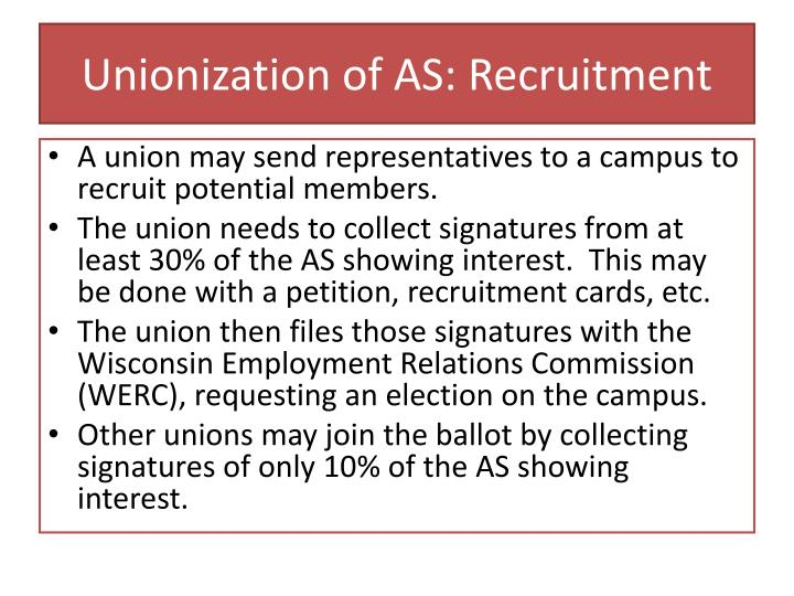Unionization of as recruitment