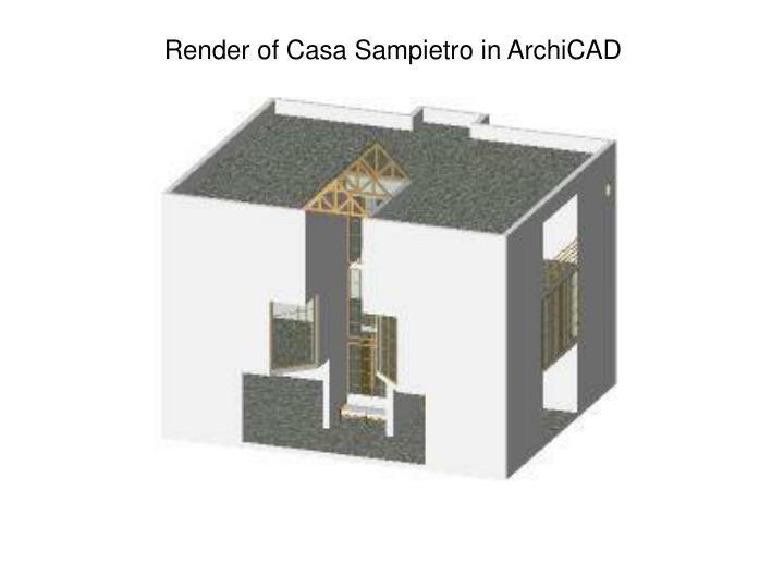 Render of Casa Sampietro in ArchiCAD
