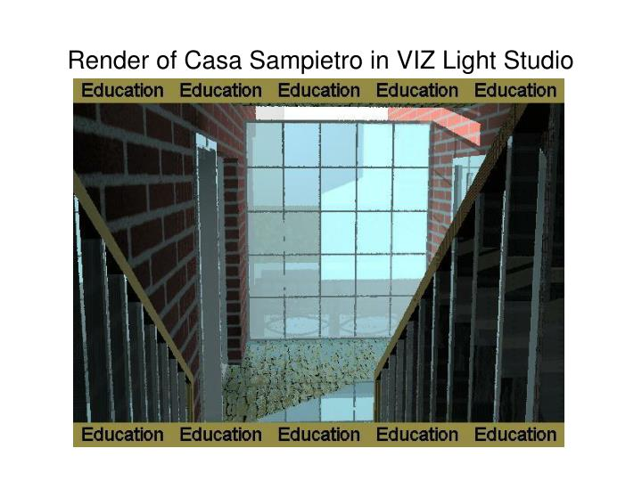 Render of Casa Sampietro in VIZ Light Studio