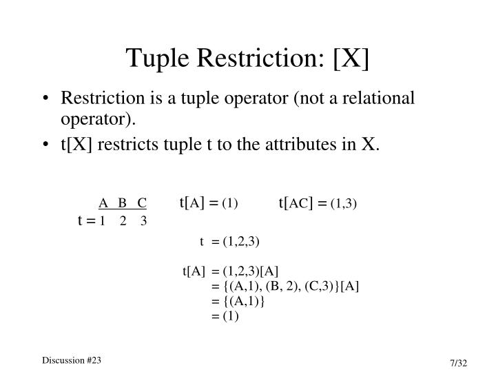 Tuple Restriction: [X]