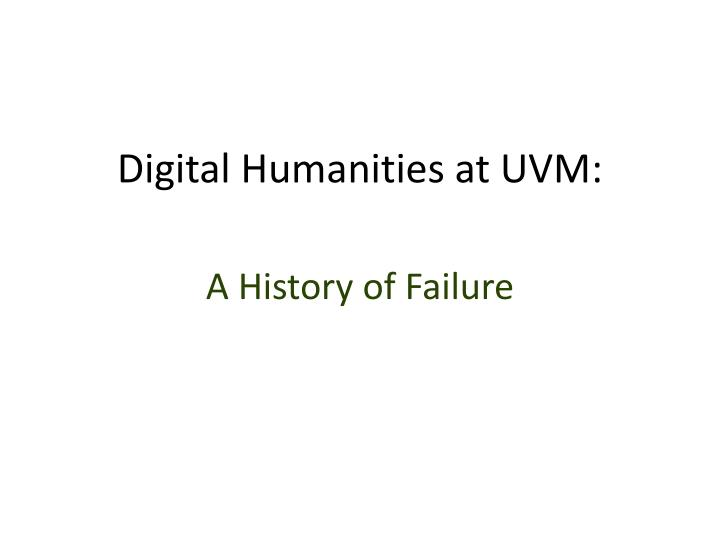 Digital humanities at uvm