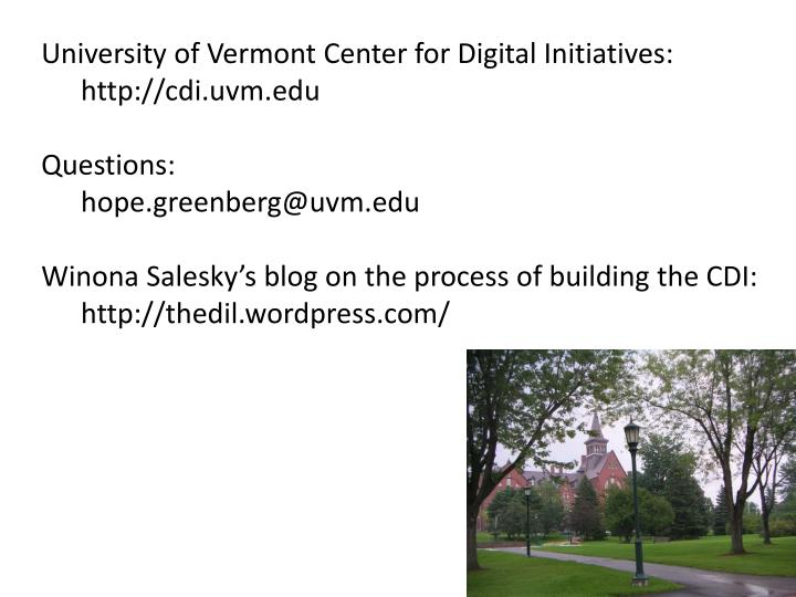 University of Vermont Center for Digital Initiatives: