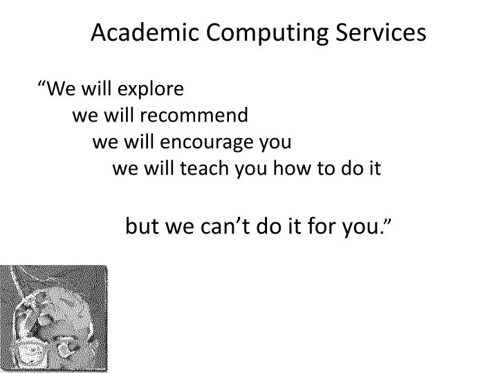 Academic Computing Services