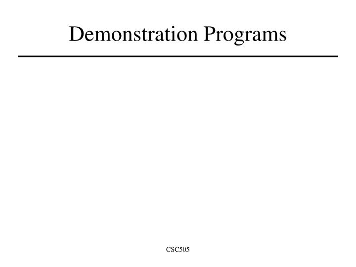 Demonstration Programs