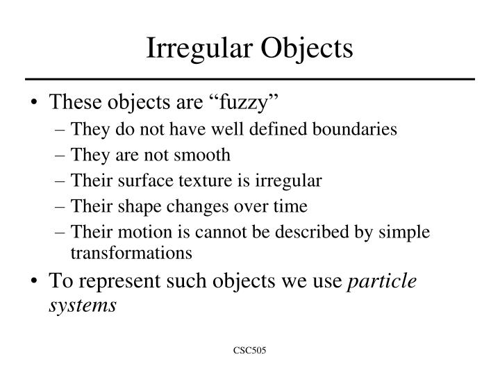 Irregular Objects