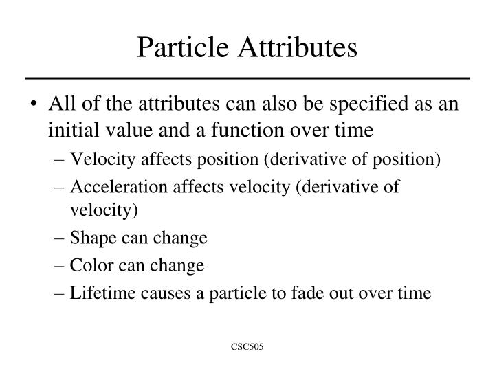 Particle Attributes