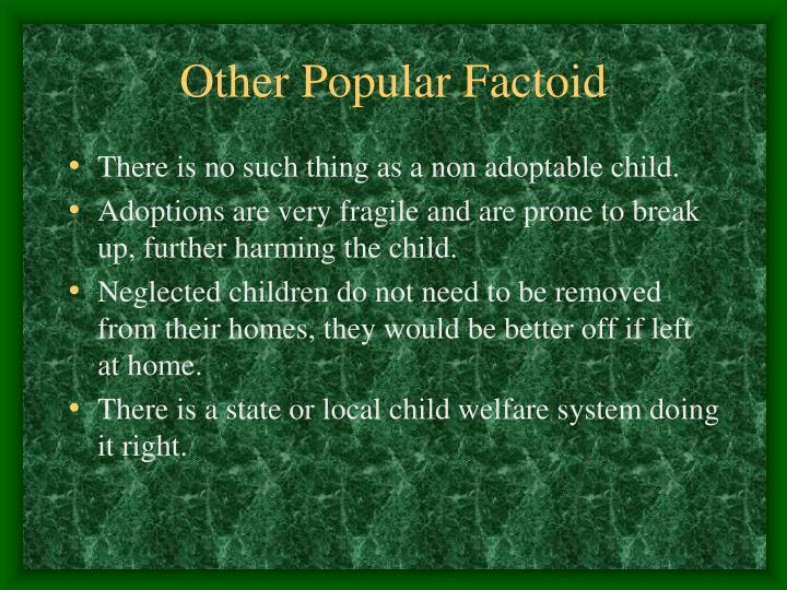 Other Popular Factoid