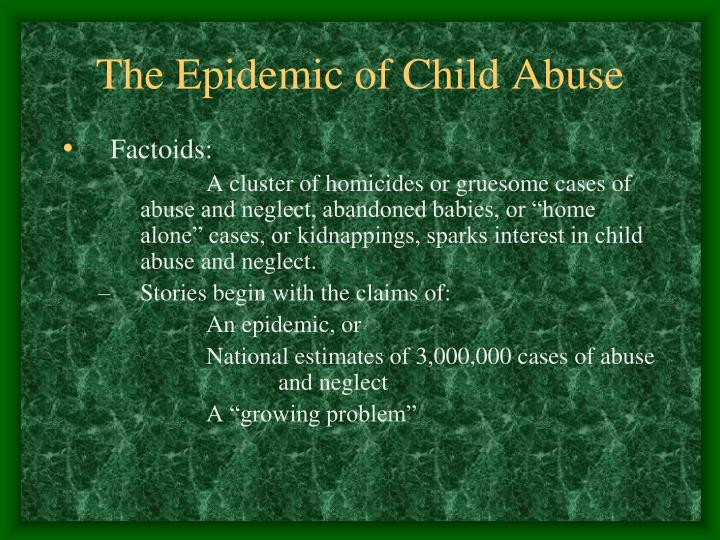 The Epidemic of Child Abuse