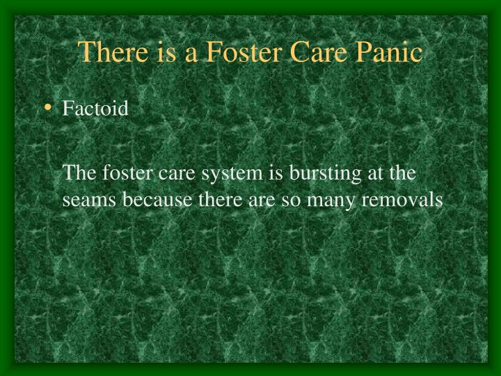 There is a Foster Care Panic