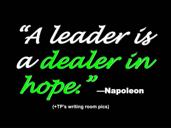 """A leader is a"