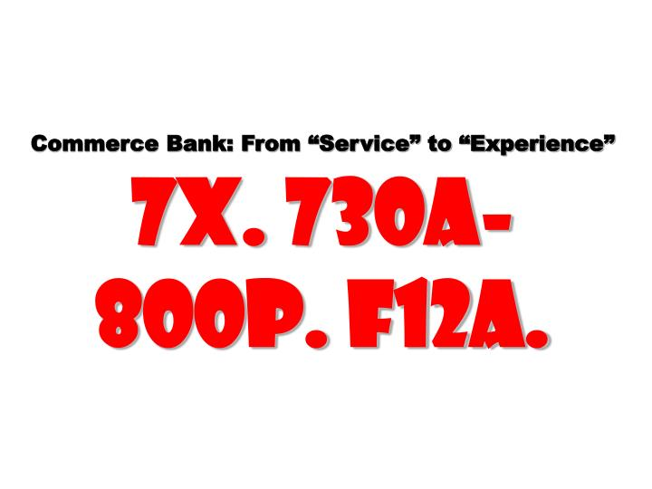 "Commerce Bank: From ""Service"" to ""Experience"""