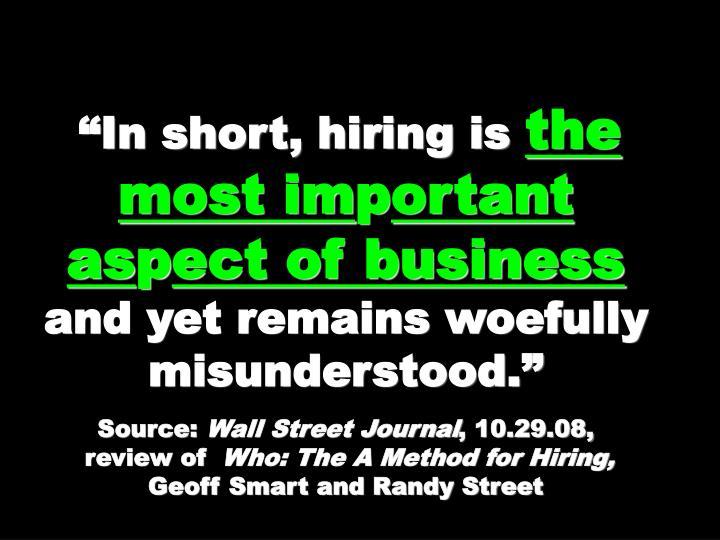 """""""In short, hiring is"""