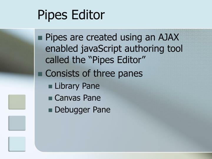 Pipes Editor