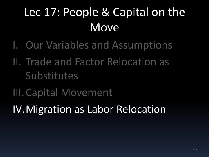 Lec 17: People & Capital on the Move