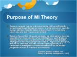 purpose of mi theory