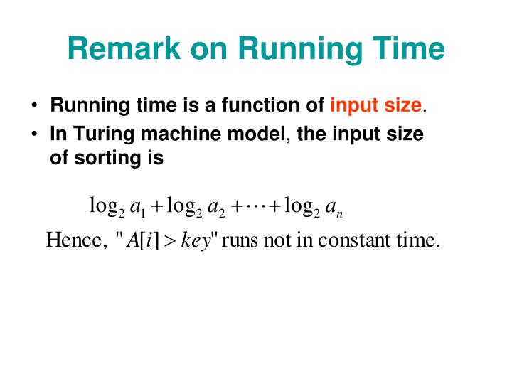 Remark on Running Time