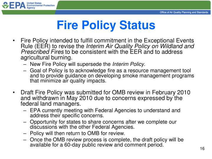 Fire Policy Status