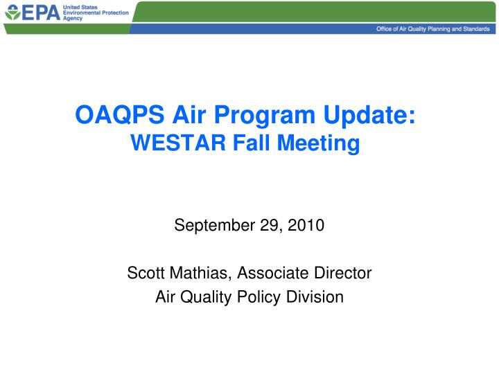 Oaqps air program update westar fall meeting