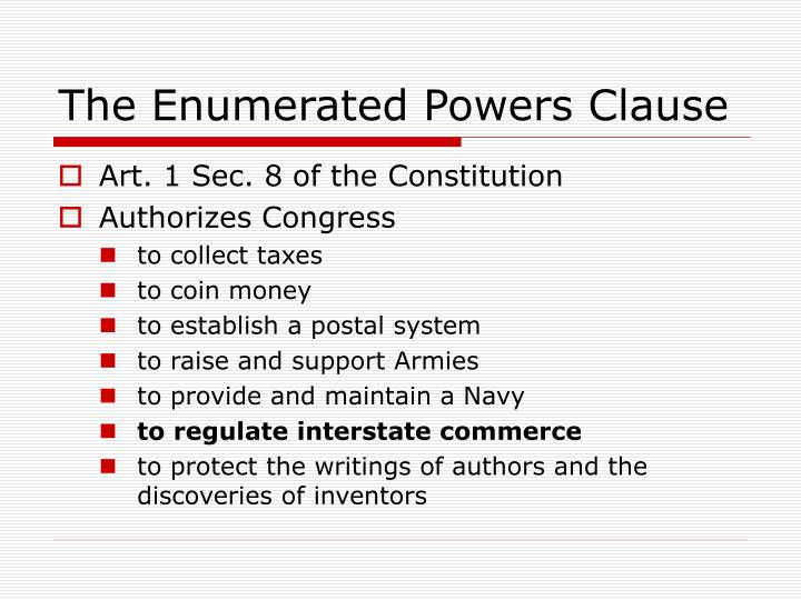 The Enumerated Powers Clause
