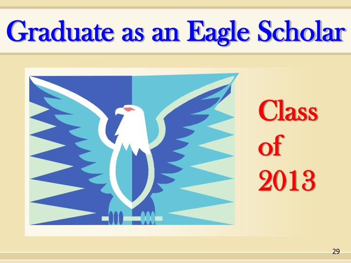 Graduate as an Eagle Scholar