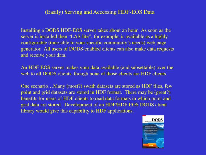 (Easily) Serving and Accessing HDF-EOS Data