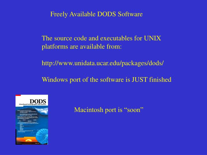 Freely Available DODS Software