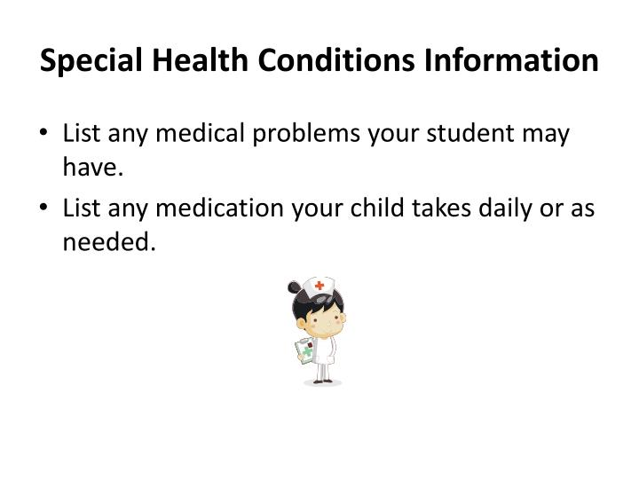 Special Health Conditions Information