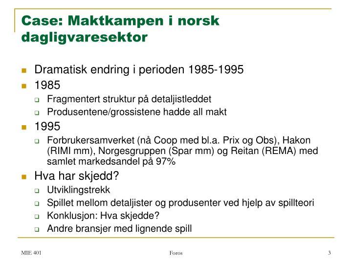 Case: Maktkampen i norsk dagligvaresektor