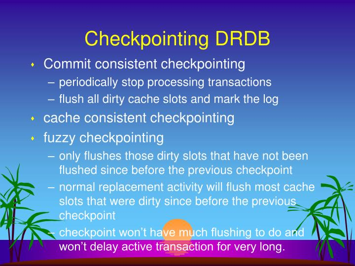 Checkpointing DRDB