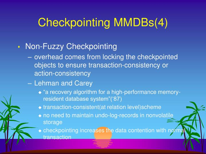 Checkpointing MMDBs(4)