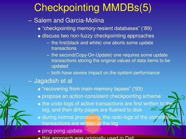 Checkpointing MMDBs(5)