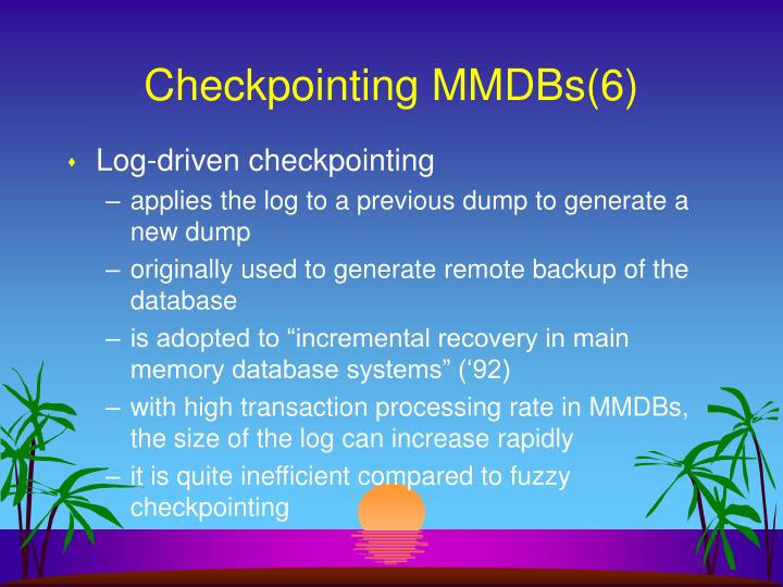 Checkpointing MMDBs(6)