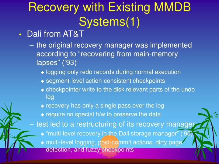 Recovery with Existing MMDB Systems(1)