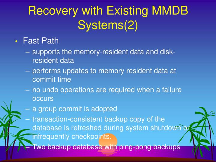 Recovery with Existing MMDB Systems(2)