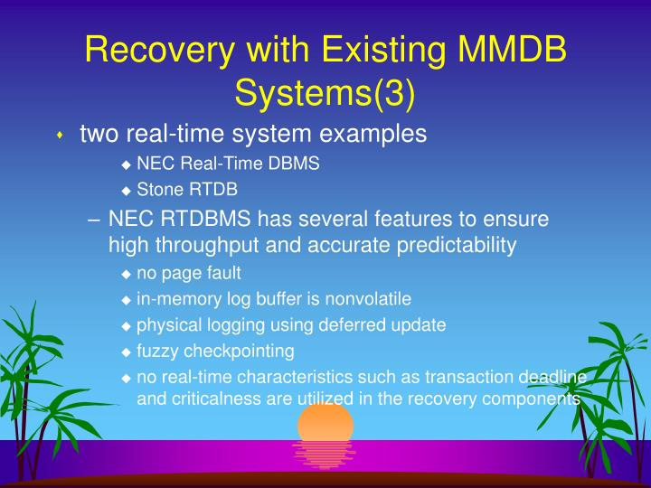 Recovery with Existing MMDB Systems(3)
