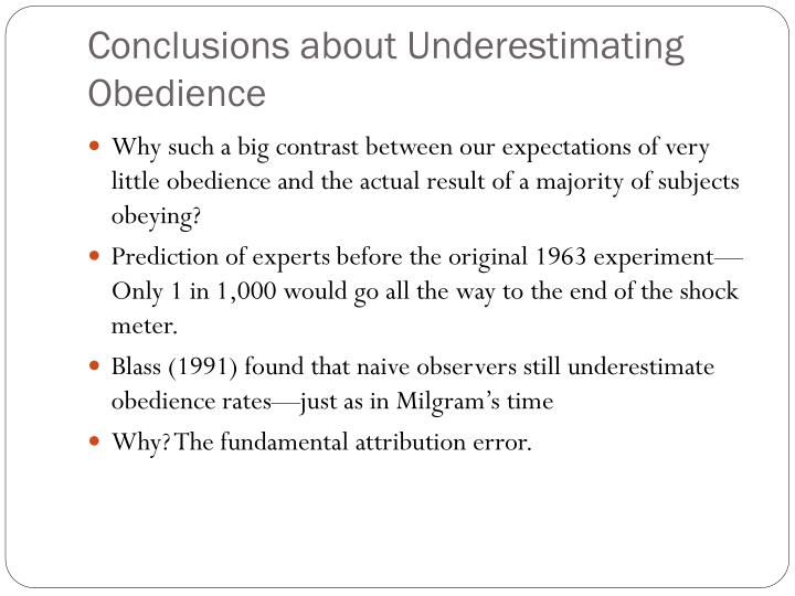 Conclusions about Underestimating Obedience