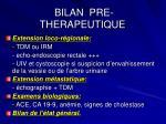 bilan pre therapeutique