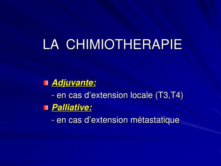 LA  CHIMIOTHERAPIE