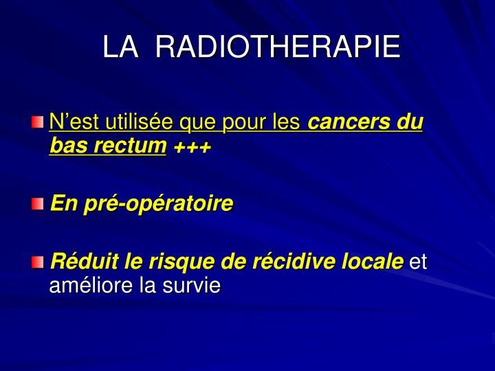 LA  RADIOTHERAPIE