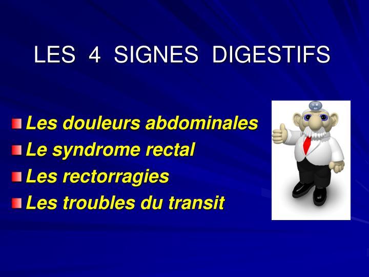 LES  4  SIGNES  DIGESTIFS