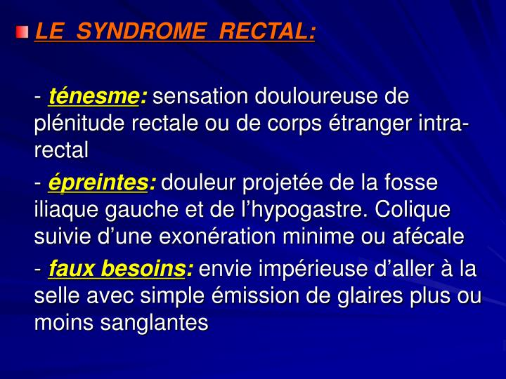 LE  SYNDROME  RECTAL: