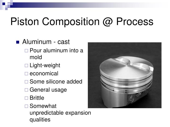 Piston Composition @ Process