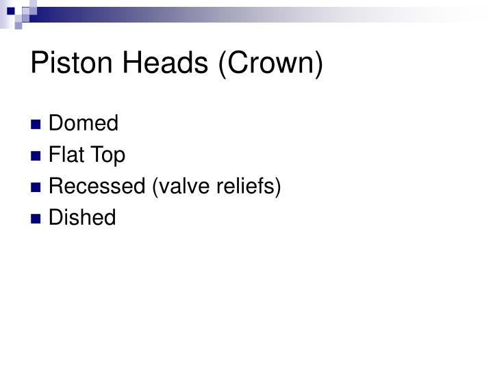 Piston Heads (Crown)